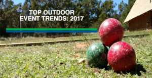 Top Outdoor Event Trends: 2017