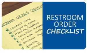 Restroom order checklist