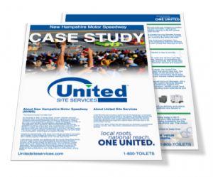 New Hampshire Motor Speedway Porta Potty Services White Paper - United Site Services